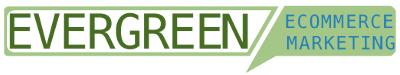 Evergreen Ecommerce Marketing